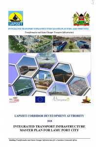 Integrated Transport Infrastructure Master Plan for Lamu Port City (2018)